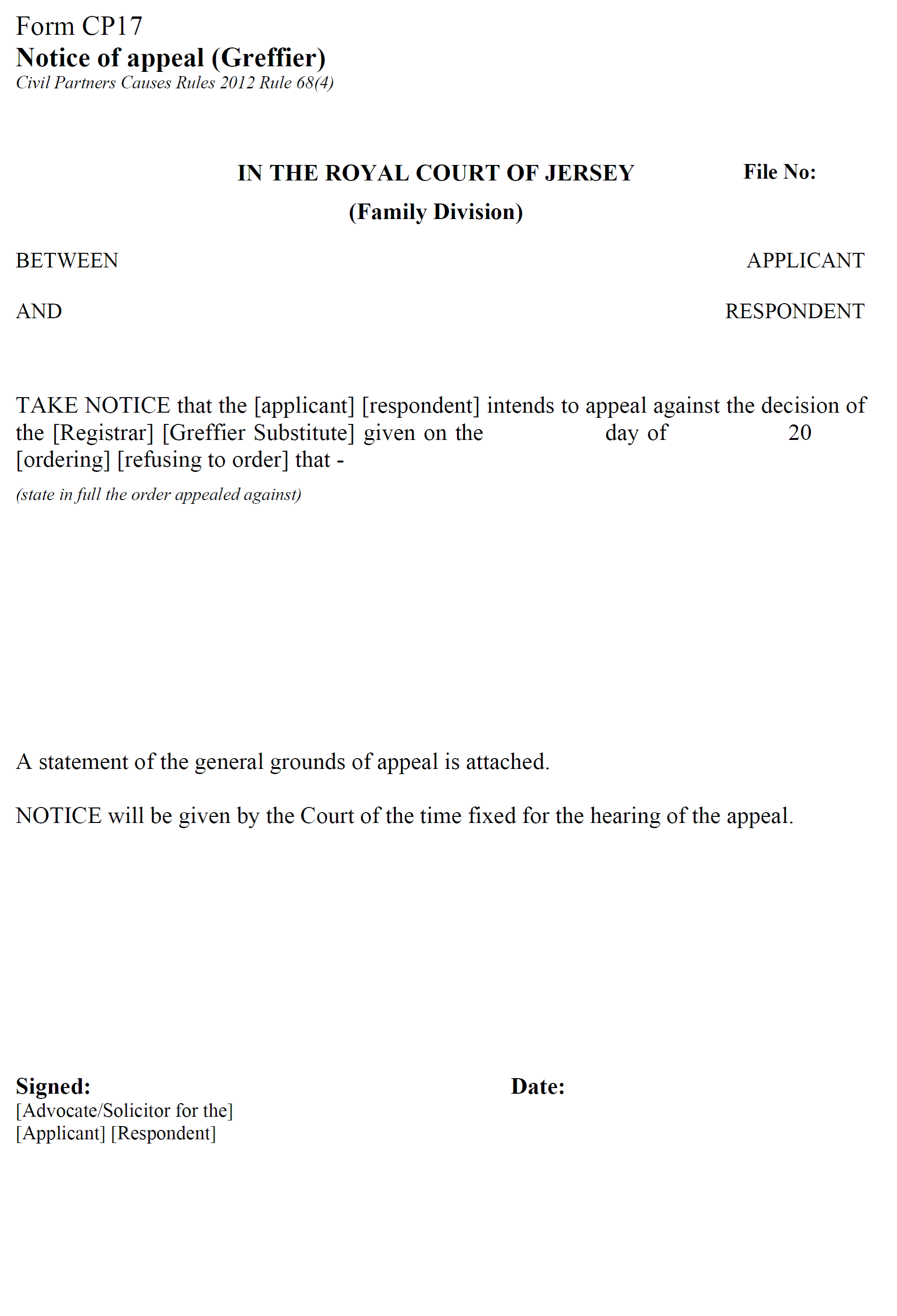 Form CP17 - Notice of appeal against order of the Greffier