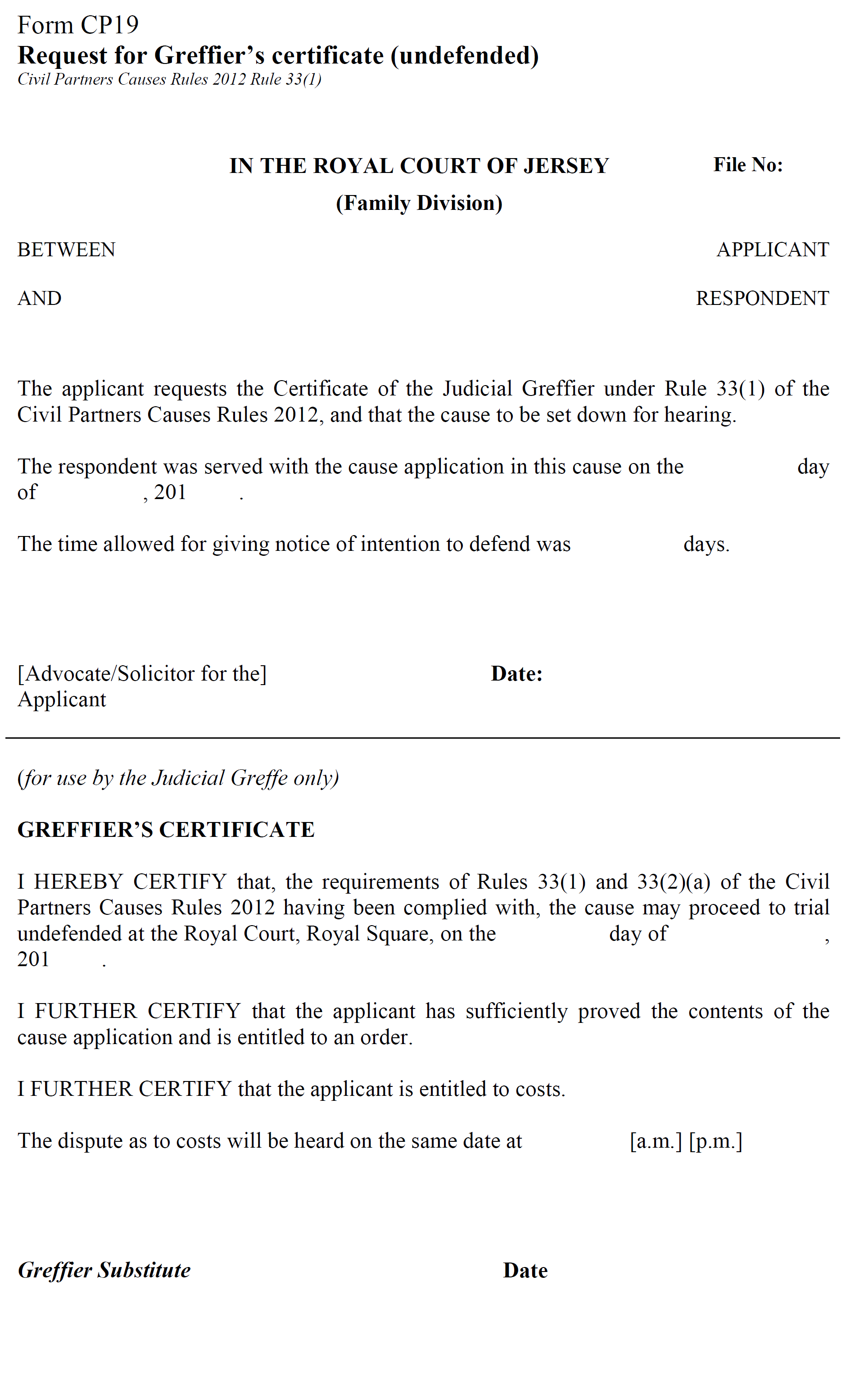 Form CP19 - Request for Greffier's certificate (undefended)